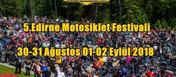 5.Edirne Motosiklet Festivali 30 Ağustos-02 Eylül 2018