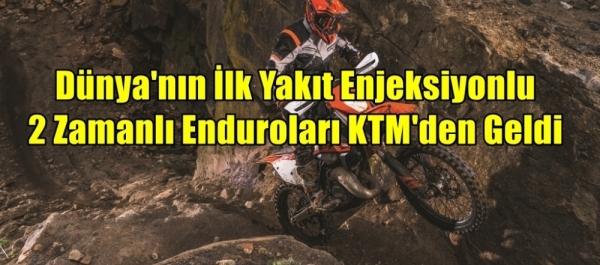 Dünya'nın İlk Yakıt Enjeksiyonlu 2 Zamanlı Enduroları KTM'den Geldi