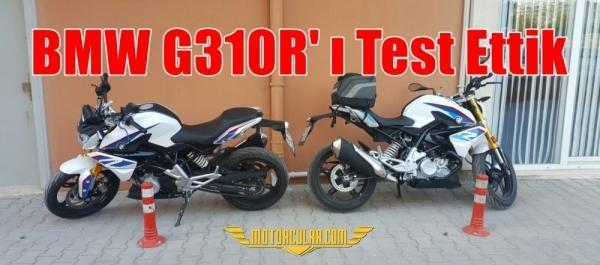BMW G310R' ı Test Ettik