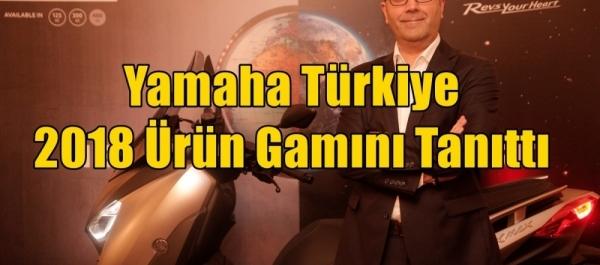 Yamaha Türkiye 2018 Ürün Gamını Tanıttı