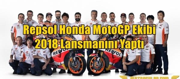 Repsol Honda MotoGP Ekibi 2018 Lansmanını Yaptı