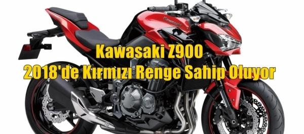 Kawasaki Z900 2018'de Kırmızı Renge Sahip Oluyor