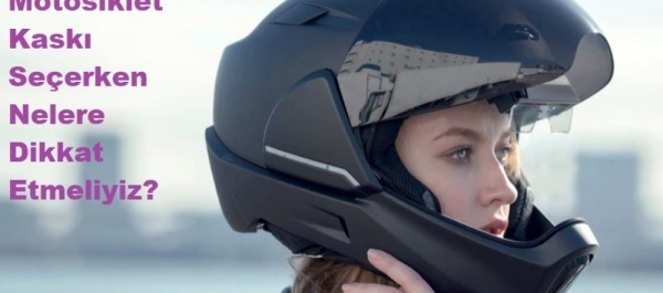 Motosiklet Kaskı Seçerken Nelere Dikkat Etmeliyiz?