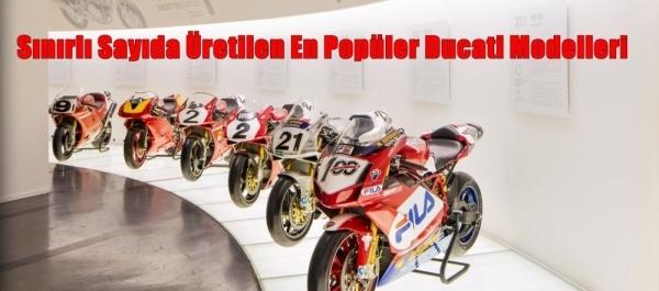 Sınırlı Sayıda Üretilen En Popüler Ducati Modelleri