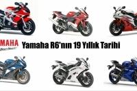 Yamaha R6'nın 19 Yıllık Tarihi