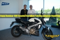 Bajaj Dominar 400 İstanbul Fabrika Lansman Ropörtajı