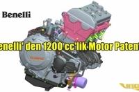 Benelli' den 1200 cc'lik Motor Patenti