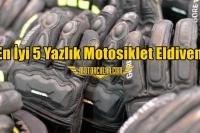 En İyi 5 Yazlık Motosiklet Eldiveni