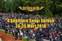 4.Şehitlere Saygı Sürüşü 24-25 Mart 2018