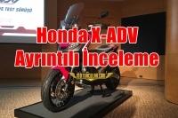 Honda X-ADV Ayrıntılı İnceleme Videosu