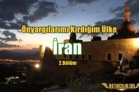 İran: Önyargılarımı Kırdığım Ülke 2.Bölüm