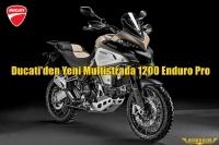 Ducati'den Yeni Multistrada 1200 Enduro Pro