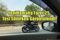 Yeni Yamaha Fazer 25 Test Edilirken Görüntülendi