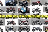 2018'de BMW'den 14 Yeni Motosiklet Geliyor