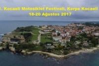 1. Kocaeli Motosiklet Festivali, Kerpe Kocaeli  18-20 Ağustos 2017