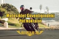 Motosiklet Güvenliğindeki Püf Noktalar