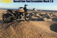 Ducati'den Yeni Scrambler Mach 2.0