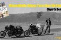 Motosikletle Dünya Turu Atan İlk Kadın