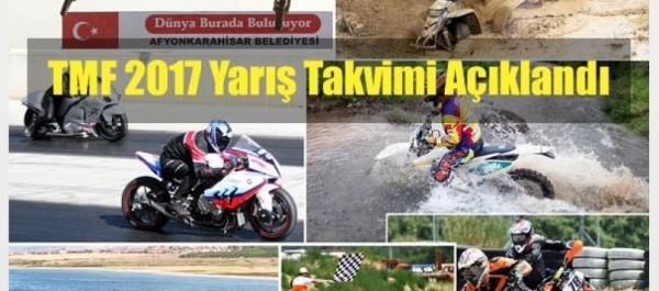TMF 2017 Yarış Takvimi Açıklandı