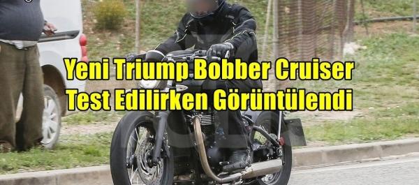 Yeni Triumph Bobber Cruiser Test Edilirken Görüntülendi